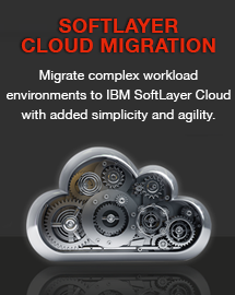SoftLayer Cloud Migration